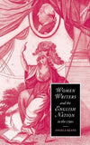 Women Writers and the English Nation in the 1790s: Romantic Belongings (Cambridge Studies in Romanticism)