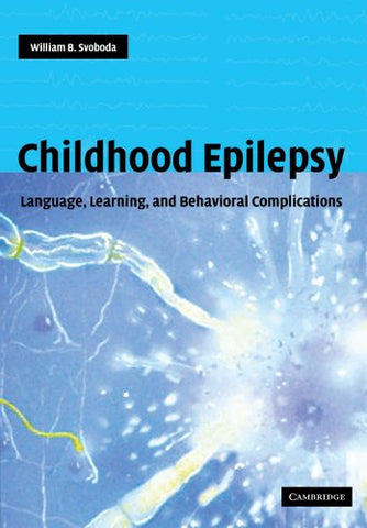 Childhood Epilepsy: Language, Learning and Behavioural Complications