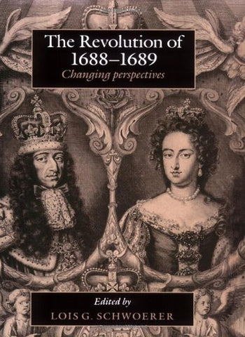 The Revolution of 1688-89: Changing Perspectives