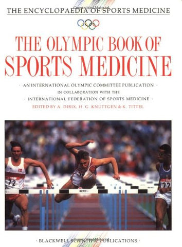 The Olympic Book of Sports Medicine (The Encyclopaedia of Sports Medicine) (v. 11)