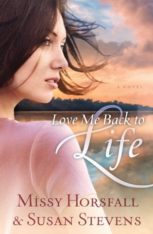 Love Me Back to Life (Circle of Friends (Barbour))