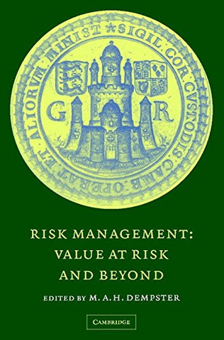 Risk Management: Value at Risk and Beyond