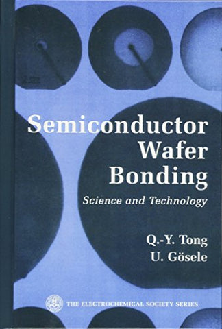 SemiConductor Wafer Bonding: Science and Technology