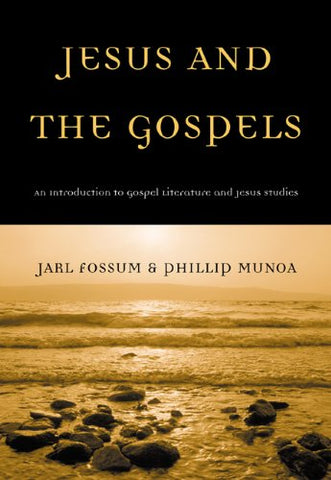 Jesus and the Gospels: An Introduction to Gospel Literature and Jesus Studies