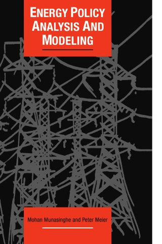 Energy Policy Analysis and Modelling (Cambridge Energy and Environment Series)