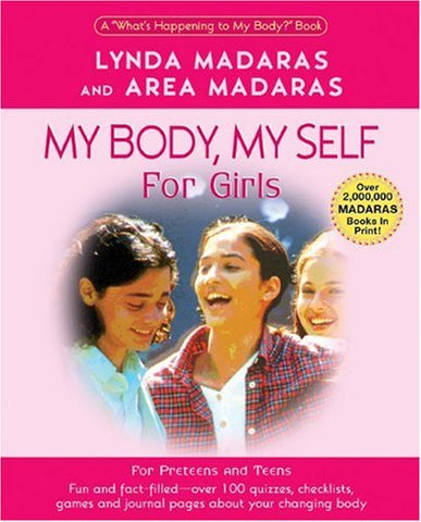 My Body, My Self for Girls: The What's Happening to My Body? Workbook