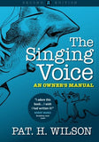 The Singing Voice: An Owner's Manual