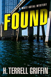 Found (A Matt Royal Mystery)