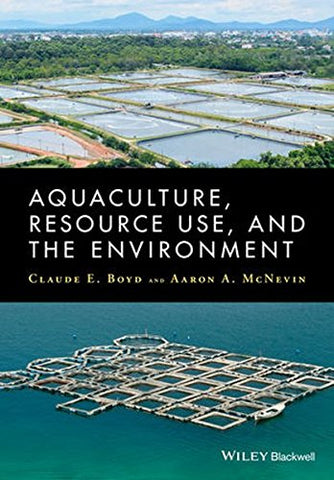 Aquaculture, Resource Use, and the Environment
