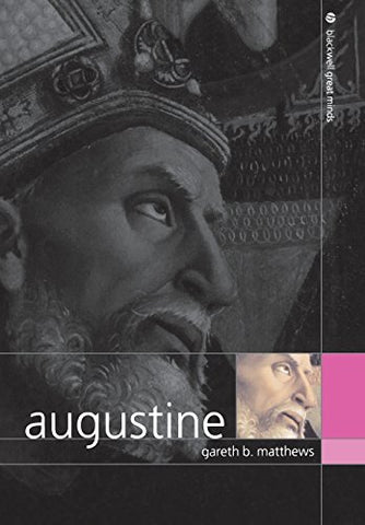 Augustine (Blackwell Great Minds)