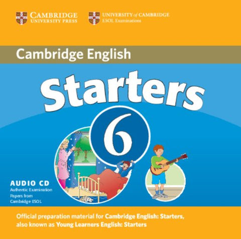 Cambridge Young Learners English Tests 6 Starters Audio CD: Examination Papers from University of Cambridge ESOL Examinations (No. 6)