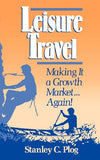 Leisure Travel: Making it a Growth Market...Again!