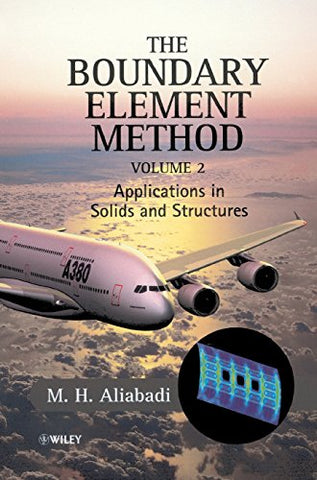 The Boundary Element Method, Applications in Solids and Structures (Volume 2)