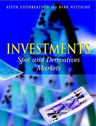 Investments: Spot and Derivative Markets
