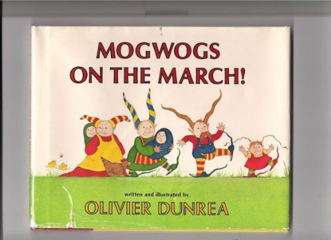 Mogwogs on the March!