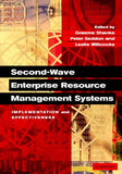 Second-Wave Enterprise Resource Planning Systems: Implementing for Effectiveness