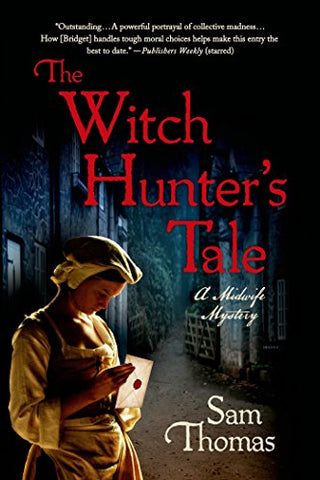 The Witch Hunter's Tale: A Midwife Mystery (The Midwife's Tale)