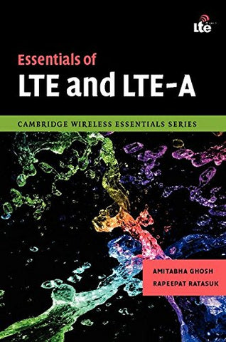 Essentials of LTE and LTE-A (The Cambridge Wireless Essentials Series)