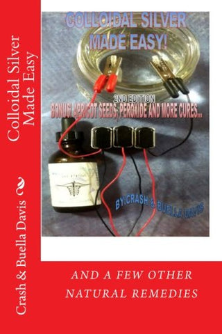 Colloidal Silver Made Easy