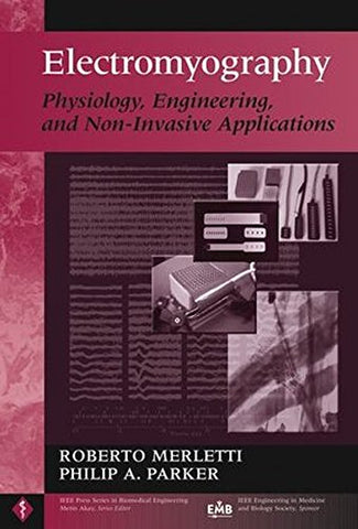Electromyography: Physiology, Engineering, and Non-Invasive Applications