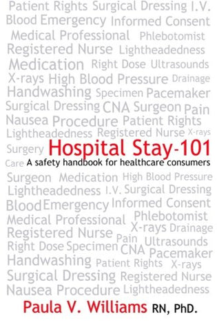 Hospital Stay - 101: A safety handbook for healthcare consumers