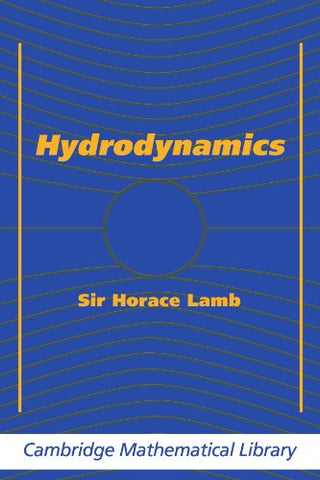 Hydrodynamics (Cambridge Mathematical Library)