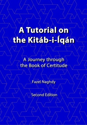 A tutorial on the Kitb-i-qn: A journey through the Book of Certitude
