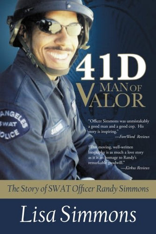 41 D Man of Valor: The Story of SWAT Officer Randy Simmons