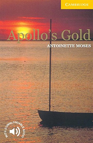 Apollo's Gold Level 2 (Cambridge English Readers)