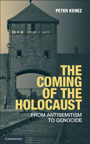 The Coming of the Holocaust: From Antisemitism to Genocide