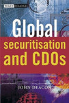 Global Securitisation and CDOs (The Wiley Finance Series)