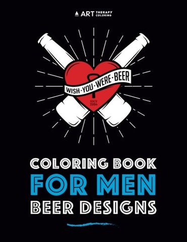 Coloring Book For Men: Beer Designs (Volume 2)