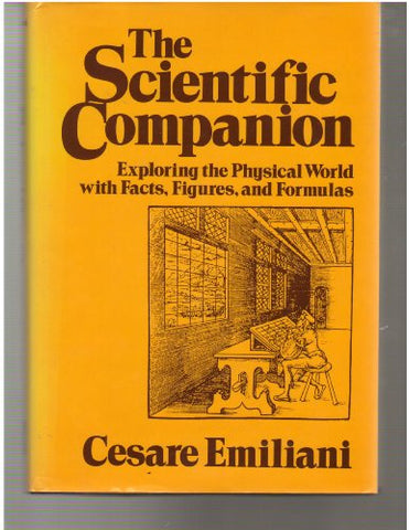Scientific Companion: Exploring the Physical World with Facts, Figures and Formulas (Wiley Science Editions)
