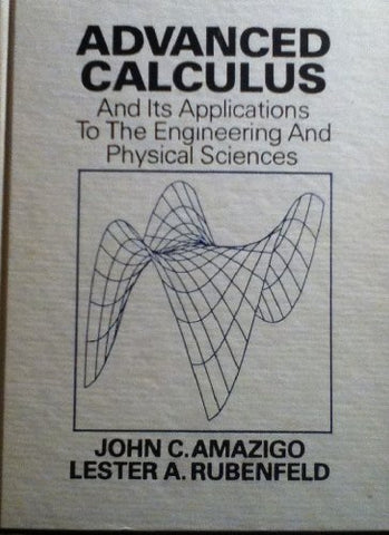 Advanced Calculus and Its Applications to the Engineering and Physical Sciences