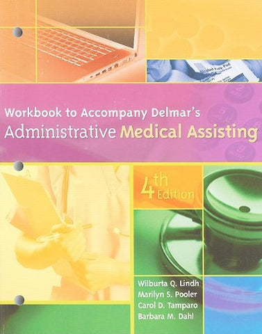 Workbook for Delmar's Administrative Medical Assisting, 4th