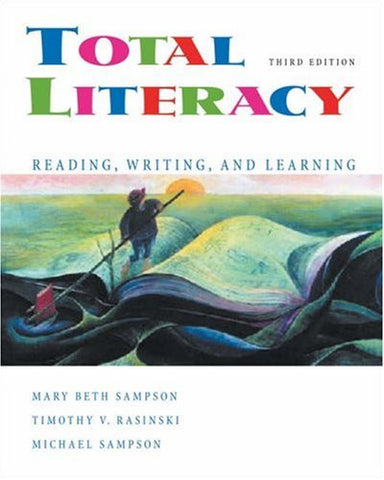 Total Literacy: Reading, Writing, and Learning (with CD-ROM and InfoTrac)