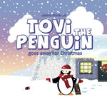 Tovi the Penguin: goes away for Christmas (Volume 2)