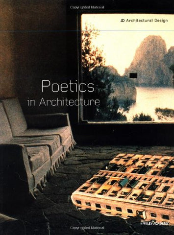 Poetics in Architecture (Architectural Design)