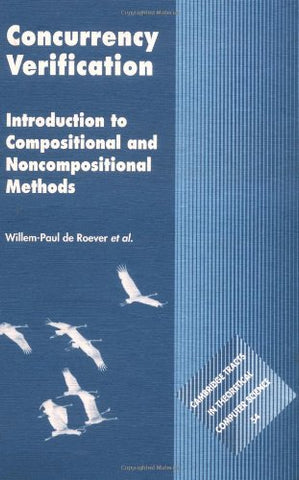 Concurrency Verification: Introduction to Compositional and Non-compositional Methods (Cambridge Tracts in Theoretical Computer Science)