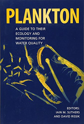 Plankton: A Guide to their Ecology and Monitoring for Water Quality