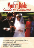 Modern Bride(r) Guide to Etiquette: Answers to the Questions Today's Couples Really Ask