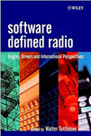 Software Defined Radio: Origins, Drivers and International Perspectives (Wiley Series in Software Radio)