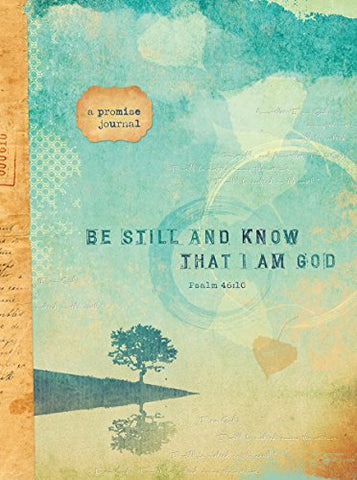 Be Still and Know That I Am God (Signature Journals)
