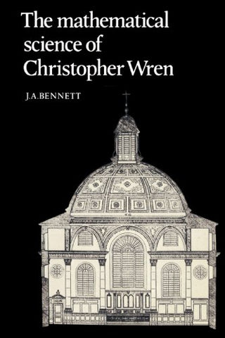 The Mathematical Science of Christopher Wren