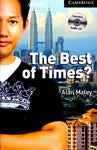The Best of Times? Level 6 Advanced Book with Audio CDs (3) (Cambridge English Readers)
