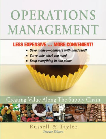Operations Management: Creating Value Along the Supply Chain 7E Binder Ready Version