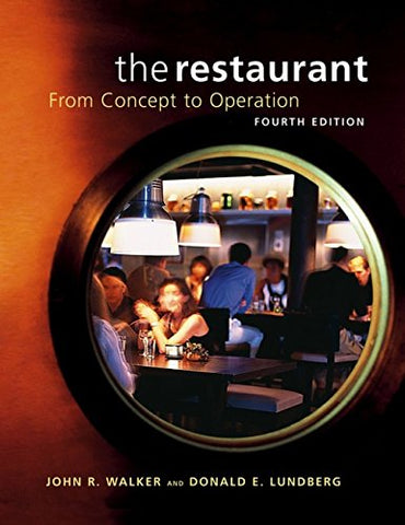 The Restaurant: from Concept to Operation, Fourth Edition Package (includes Text and NRAEF Workbook)