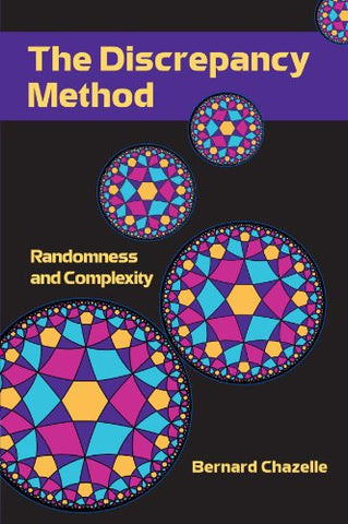 The Discrepancy Method: Randomness and Complexity
