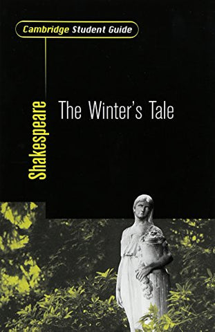 Cambridge Student Guide to The Winter's Tale (Cambridge Student Guides)