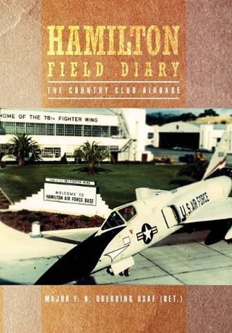 Hamilton Field Diary: The Country Club Airbase